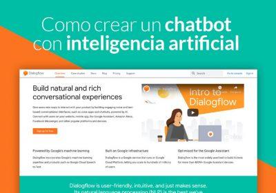 Cómo crear un chatbot con Inteligencia Artificial