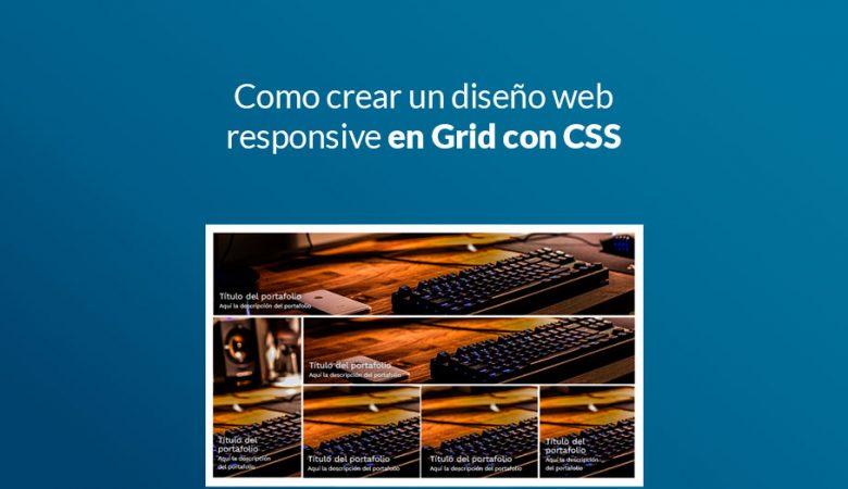 diseño web responsive en Grid con CSS