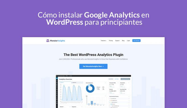 Cómo instalar Google Analytics en WordPress para principiantes