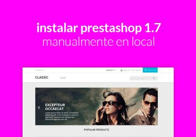 instalar prestashop 1.7 manualmente en local