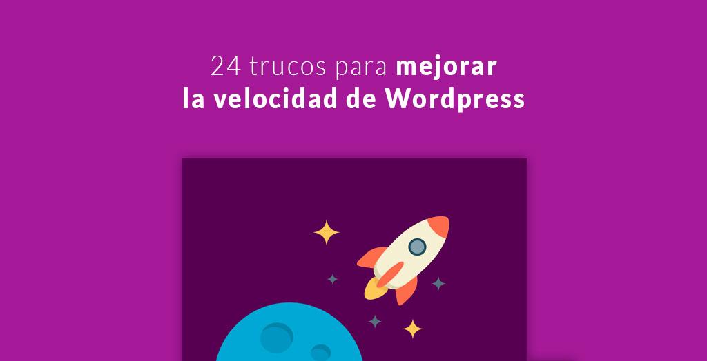24 trucos para mejorar la velocidad de WordPress
