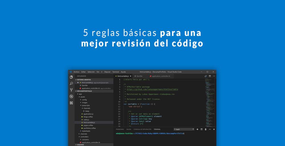 5 reglas básicas para una mejor revisión del código