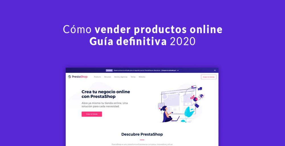 Cómo vender productos online - Guía definitiva 2020