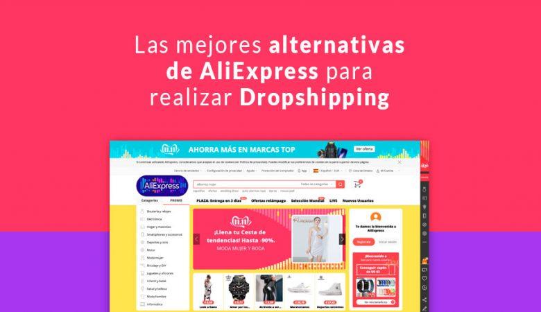 Las mejores alternativas de AliExpress para realizar Dropshipping