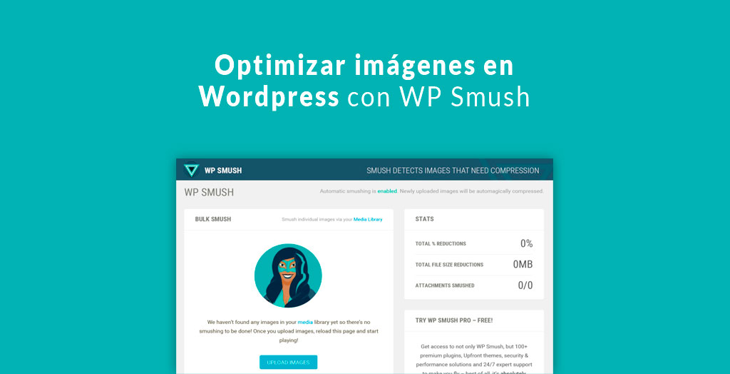 Optimizar imágenes en Wordpress con WP Smush