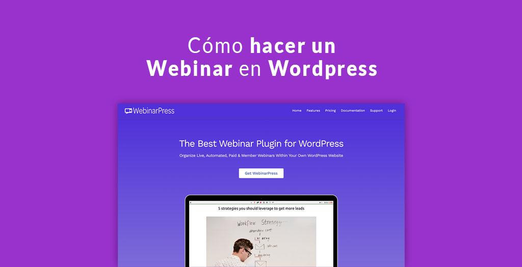 Cómo hacer un Webinar en Wordpress