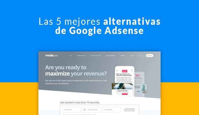 Las 5 mejores alternativas de Google Adsense