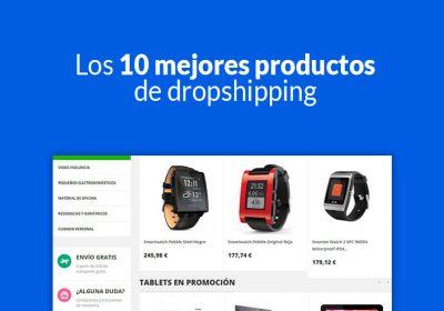 Los 10 mejores productos de dropshipping