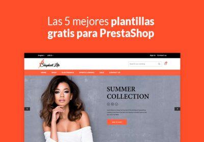 Las 5 mejores plantillas gratis para PrestaShop