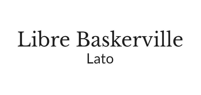 Libre Baskerville y Lato