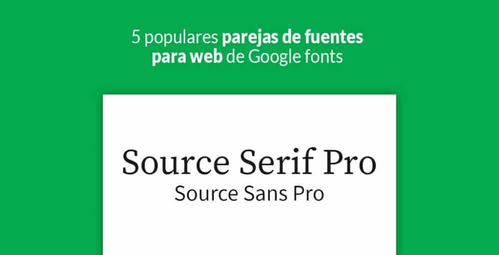 5 Populares Parejas De Fuentes Para Web De Google Fonts
