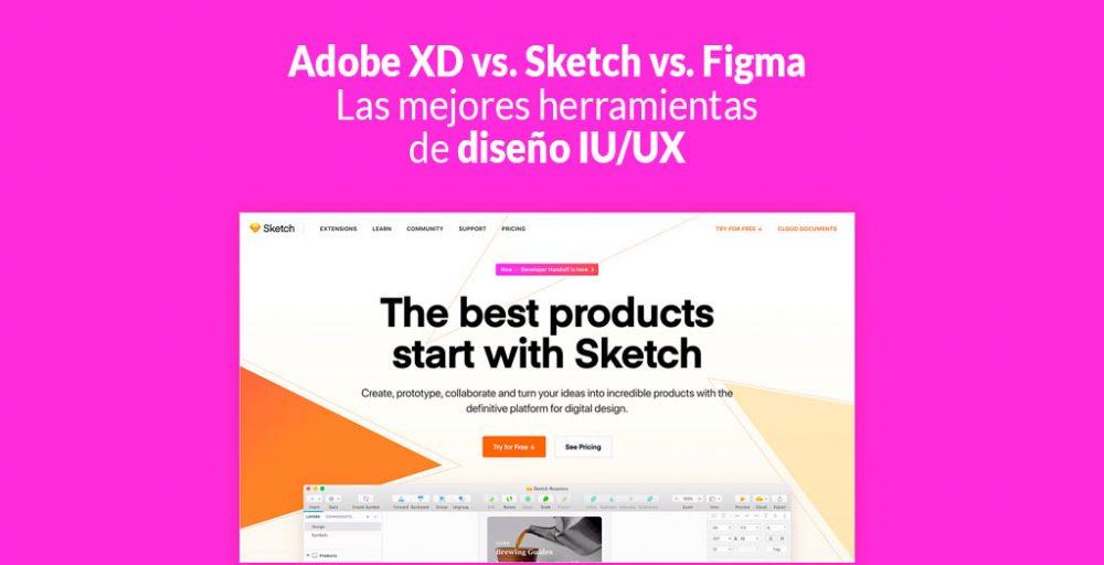 Adobe XD Vs. Sketch Vs. Figma – Las Mejores Herramientas De Diseño IU/UX