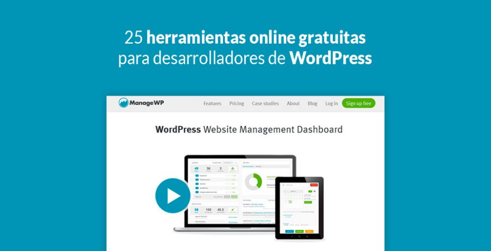 25 Herramientas Online Gratuitas Para Desarrolladores De WordPress
