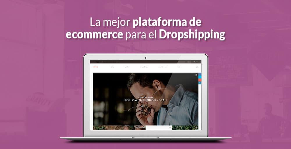 La Mejor Plataforma De Ecommerce Para El Dropshipping