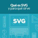 Qué es SVG y para qué sirve