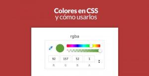 Colores en css y cómo usarlos