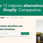 las 12 mejores alternativas a shopify: comparativa